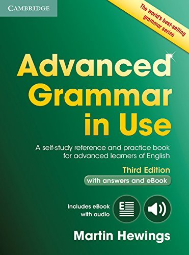 Advanced Grammar in Use Book with Answers and Interactive eBook: A Self-study Reference and Practice Book for Advanced Learners of English (Cambridge Advanced Grammar in Use) by Martin Hewings (2015-08-03)