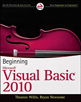 Beginning Visual Basic 2010 by [Willis, Thearon, Newsome, Bryan]