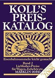 Koll's Preiskatalog 2008 Band II