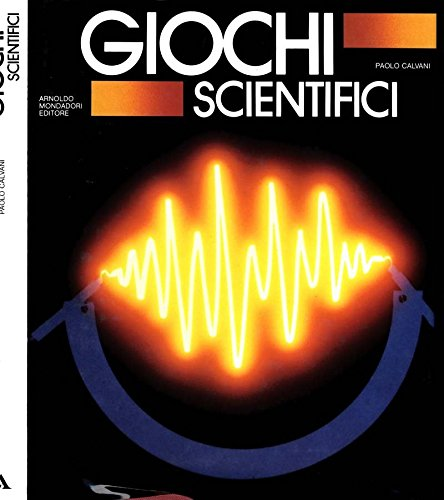 Giochi Scientifici.