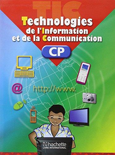 TECHNOLOGIES DE L'INFORMATION ET DE LA COMMUNICATION CP LA: T I C