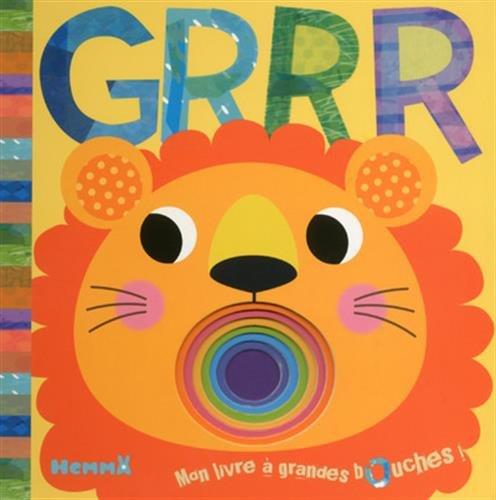 Grrr : Mon livre à grandes bouches !