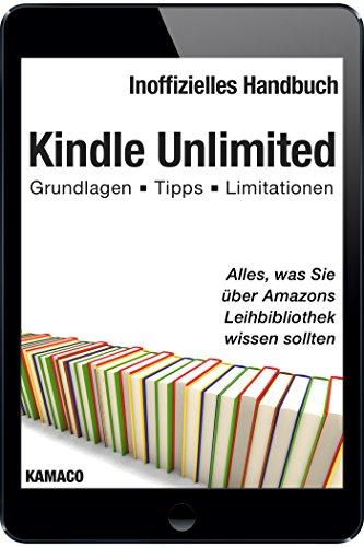 Kindle Unlimited: Alles, was Sie über Amazons Leihbibliothek ...