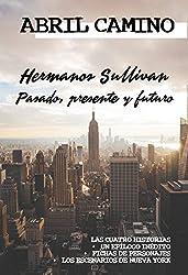 Hermanos Sullivan: Pasado, presente y futuro: Recopilación de las cuatro historias + contenidos extra