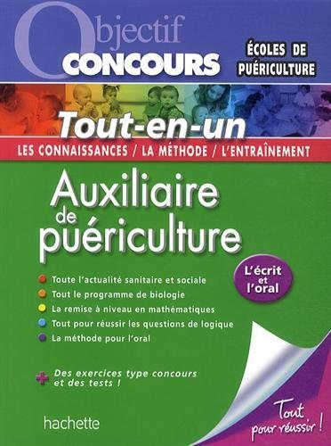 Objectif Concours- Tout en Un - Auxiliaire de Puériculture de Gérard Guilhemat (10 septembre 2014) Broché