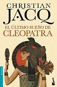 El último sueño de Cleopatra par Christian Jacq