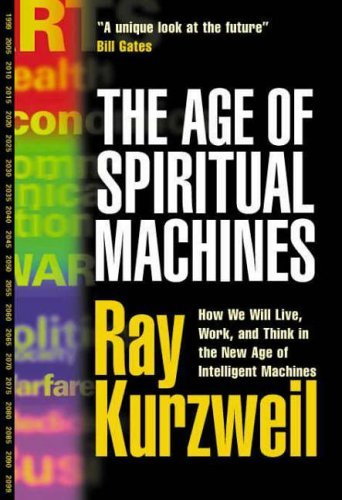 an analysis of the history of the universe in the book the age of spiritual machines by ray kurzweil The age of spiritual machines is a non-fiction book by inventor and futurist ray kurzweil about artificial intelligence and the future course of humanity.