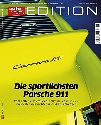 auto motor und sport Edition - Die sportlichsten Porsche 911