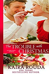 The Trouble with Christmas (Indigo Island Book 3)