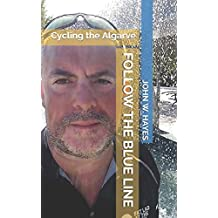 Follow the Blue Line: Cycling the Algarve