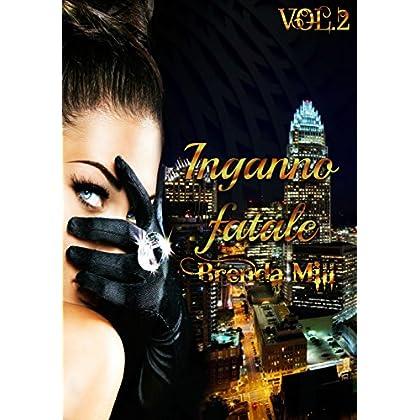 Inganno Fatale A Manhattan (The Series Of Deceptions #2): L'eternità È Appena Iniziata.