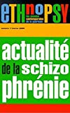 ETHNOPSY N°1 FEVRIER 2000 - ACTUALITE DE LA SCHIZOPHRENIE