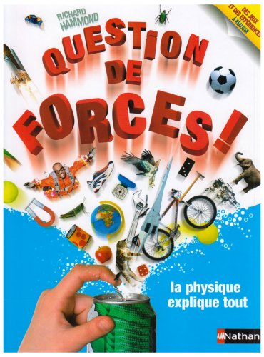 Question de forces ! par Richard T. Hammond
