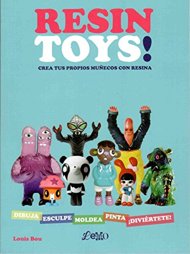 Resin Toys! por Louis Bou