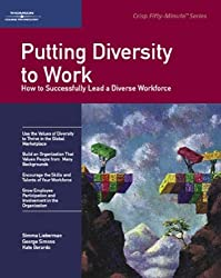 Crisp: Putting Diversity to Work: How to Sucessfully Lead a Diverse Workforce (50-Minute Book)