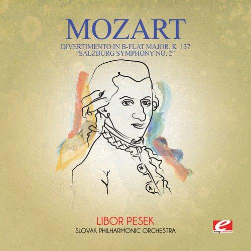 "Divertimento in B-Flat Major, K. 137 ""Salzburg Symphony No. 2"""