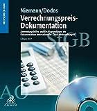 Verrechnungspreis-Dokumentation CD-ROM: Anwendungshilfen und Rechtsgrundlagen der Dokumentation internationaler Geschäftsbeziehungen - Rechtsstand: 1. Juli 2017