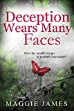 Deception Wears Many Faces