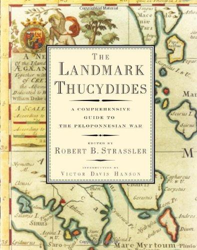 The Landmark Thucydides : A Comprehensive Guide to the Peloponnesian War