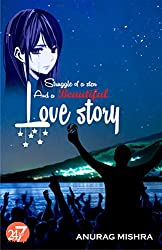 Struggle of a star and a beautiful love story