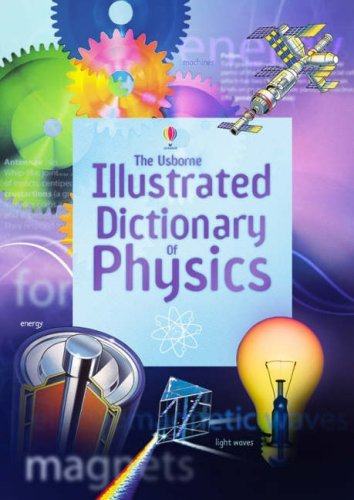 Illustrated Dictionary of Physics (Usborne Illustrated Dictionaries) by Corinne Stockley (2006-11-24)