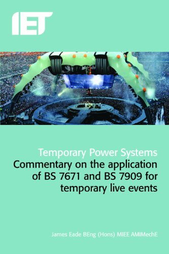 temporary-power-systems-a-guide-to-the-application-of-bs7671-and-bs7909-for-temporary-events-electri