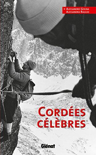 Cordées célèbres par Alessandro Gogna, Alessandra Raggio