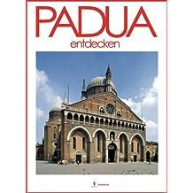 Padua entdecken (Italy Vol. 12) (Italian Edition)