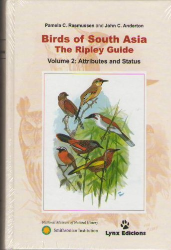 Birds of South Asia: The Ripley Guide. Vol.II: 2 (Descubrir la Naturaleza) por Pamela C. Rasmusen