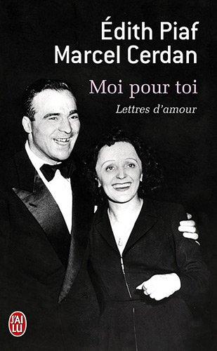 Moi pour toi : Lettres d'amour par Edith Piaf, Marcel Cerdan