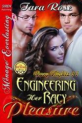 Engineering Her Racy Pleasure [Racy Nights 11] (Siren Publishing Menage Everlasting)
