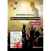 #Jenaipasportéplainte (ROMANS)