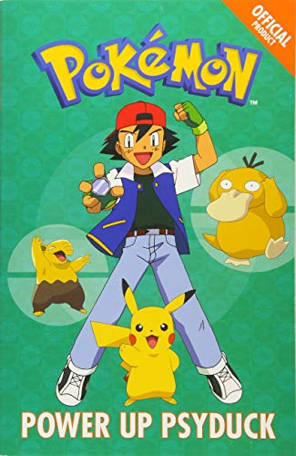 Power Up Psyduck: Book 7 (The Official Pokémon Fiction)