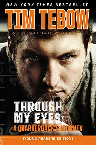 Through My Eyes: A Quarterback's Journey, Young Reader's Edition por Tim Tebow