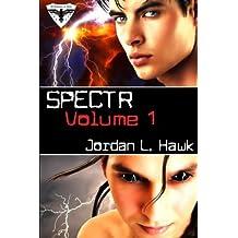 SPECTR: Volume 1 by Jordan L. Hawk (2013-09-30)