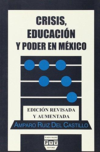 Crisis Educacion Y Poder En Mexico