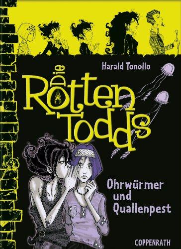 Die Rottentodds - Band 4: Ohrwürmer und Quallenpest