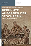 Berühmte Aufgaben der Stochastik: Von den Anfängen bis heute (De Gruyter Studium)