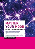 Zanden, R: Master Your Mood: online depression treatment for adolescents and young adults: effectiveness, mechanisms of change and language use as psychological marker