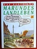 Das Beste aus Marundes Landleben - Wolf-Rüdiger Marunde