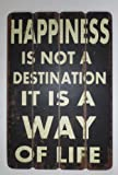 "Long Island Living Holzschild ""Happiness Is Not A Destination It Is A Way Of Life"""