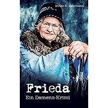 Frieda: Ein Demenz-Krimi