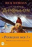 Les Travaux d'Apollon – tome 2: La prophétie des ténèbres