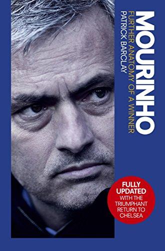 Mourinho: Further Anatomy of a Winner (English Edition)