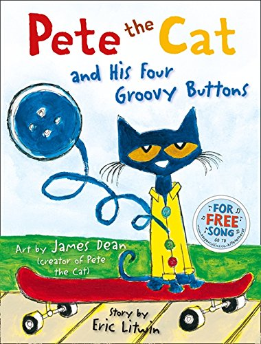 Pete the Cat and his Four Groovy Buttons por Eric Litwin