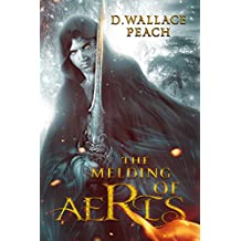 The Melding of Aeris: A Dystopian Fantasy (English Edition)