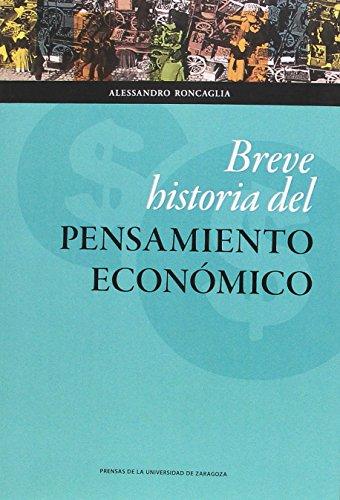 BREVE HISTORIA DEL PENSAMIENTO ECONÓMICO (Ciencias Sociales) por ALESSANDRO RONCAGLIA