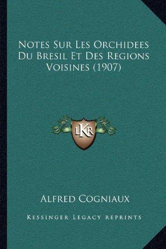 notes-sur-les-orchidees-du-bresil-et-des-regions-voisines-1907