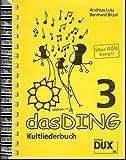 Das Ding 3: Kultliederbuch - Bernhard Bitzel, Andreas Lutz