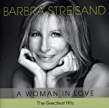 A Woman in Love-the Greatest Hits -